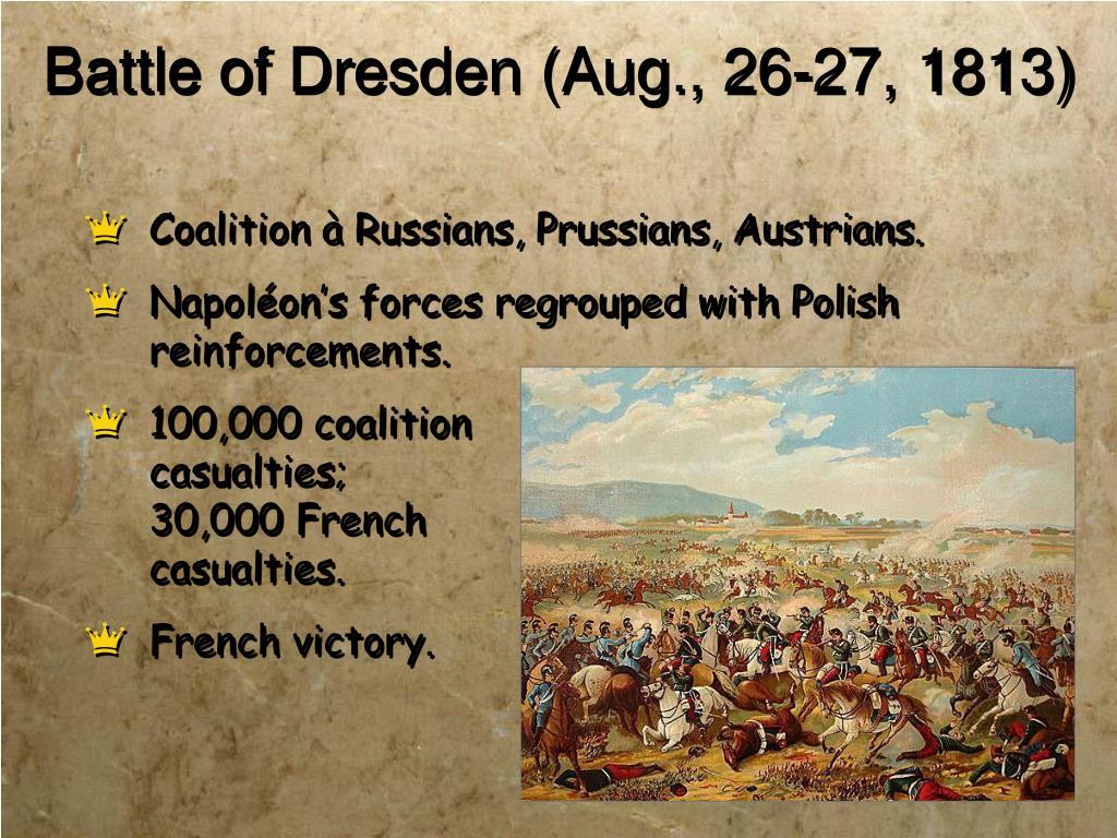 Battle of Dresden (Aug., 26-27, 1813)