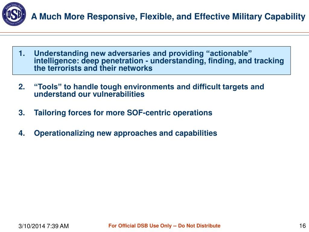 A Much More Responsive, Flexible, and Effective Military Capability