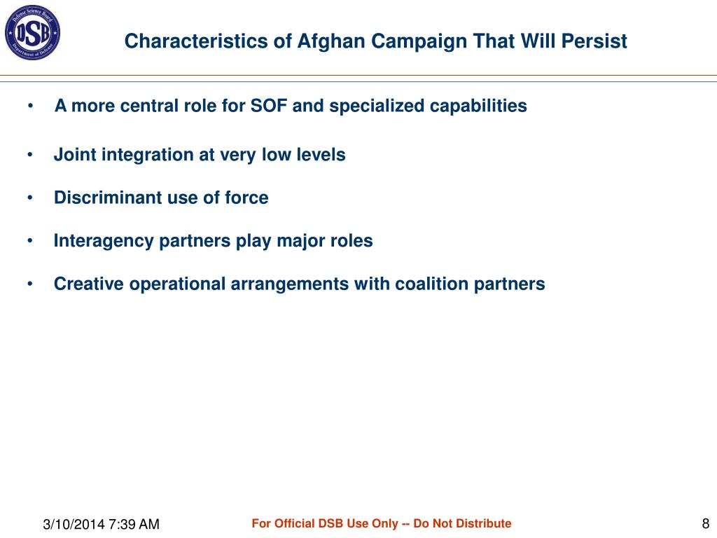 Characteristics of Afghan Campaign That Will Persist