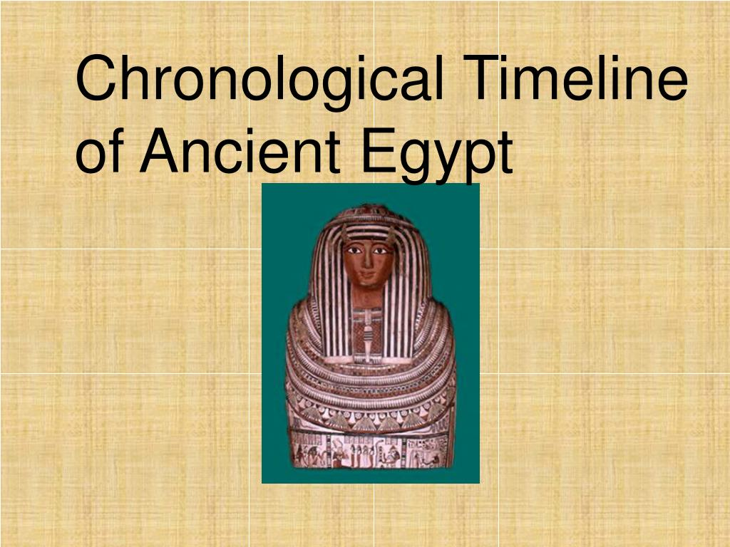 Chronological Timeline of Ancient Egypt
