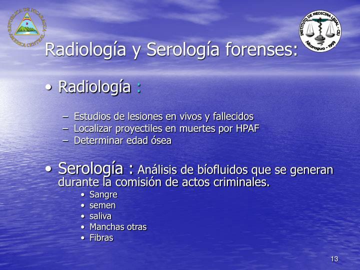 Radiología y Serología forenses: