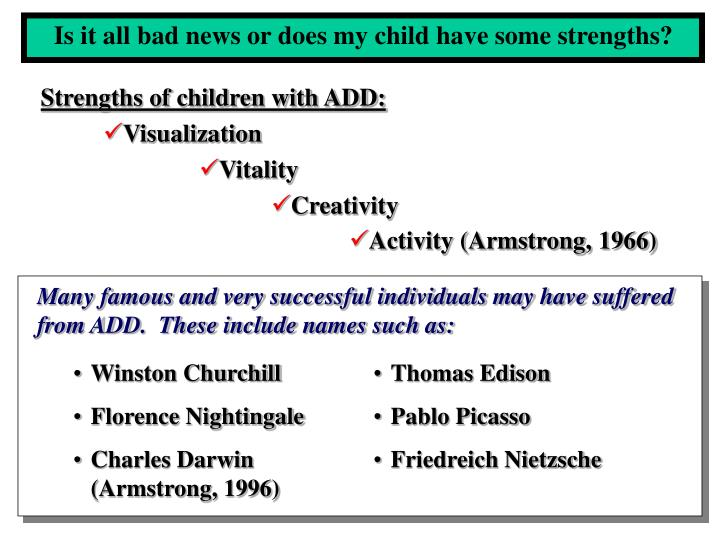 Strengths of children with ADD:
