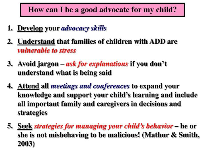 How can I be a good advocate for my child?