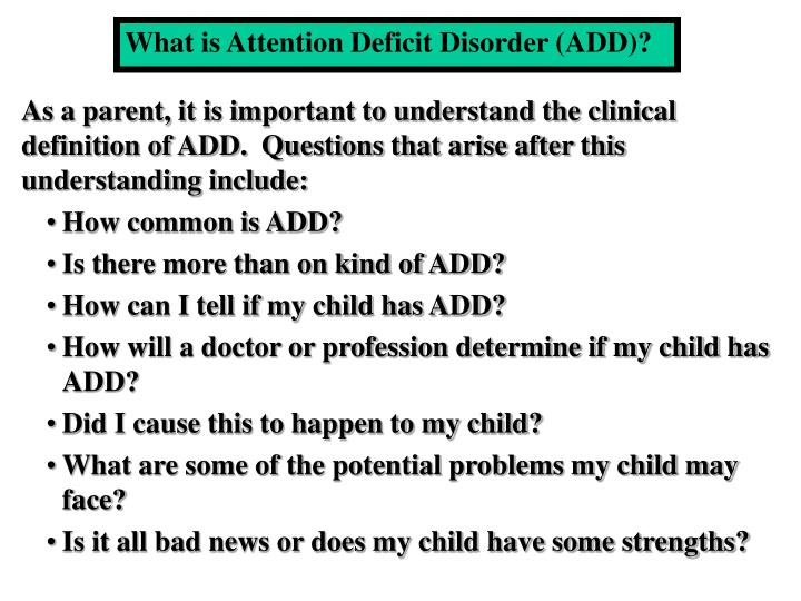 What is Attention Deficit Disorder (ADD)?