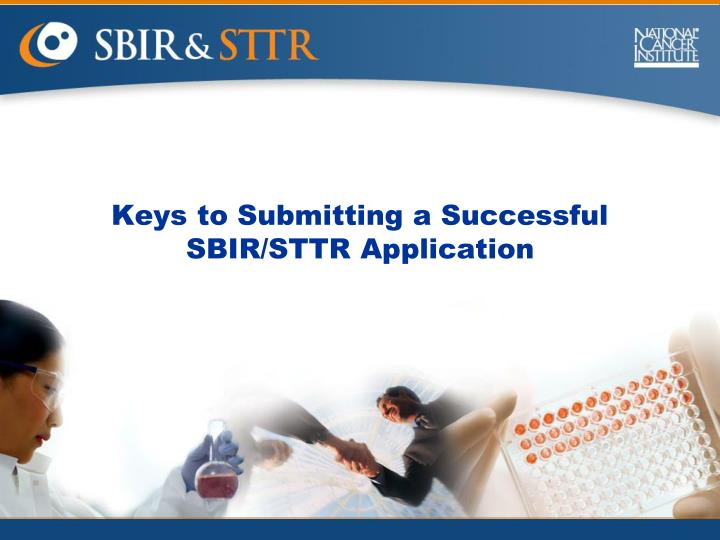 Keys to Submitting a Successful SBIR/STTR Application
