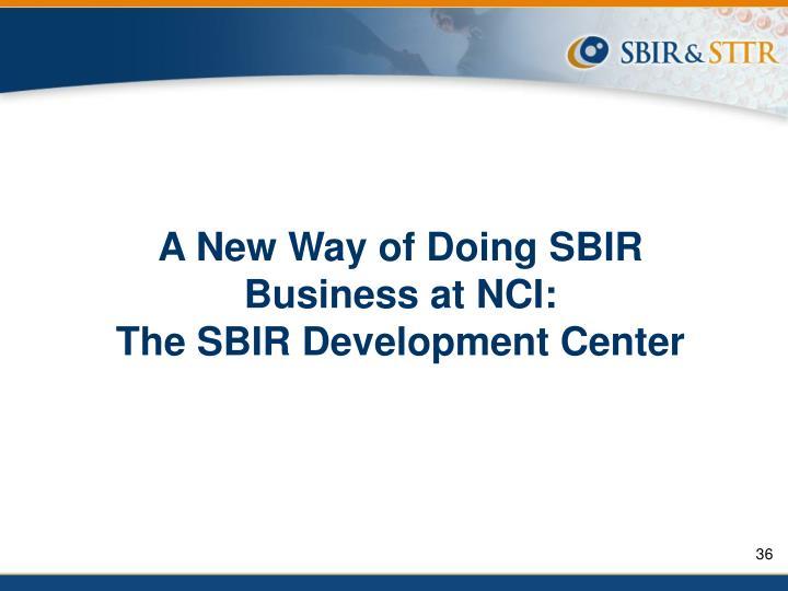 A New Way of Doing SBIR