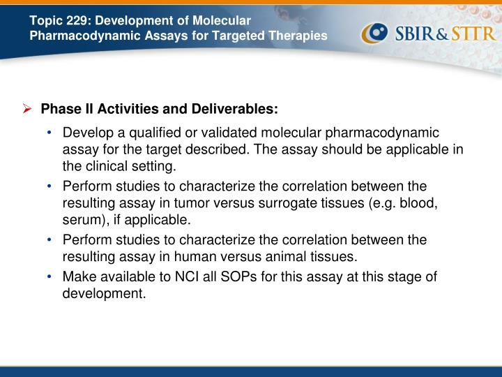 Phase II Activities and Deliverables: