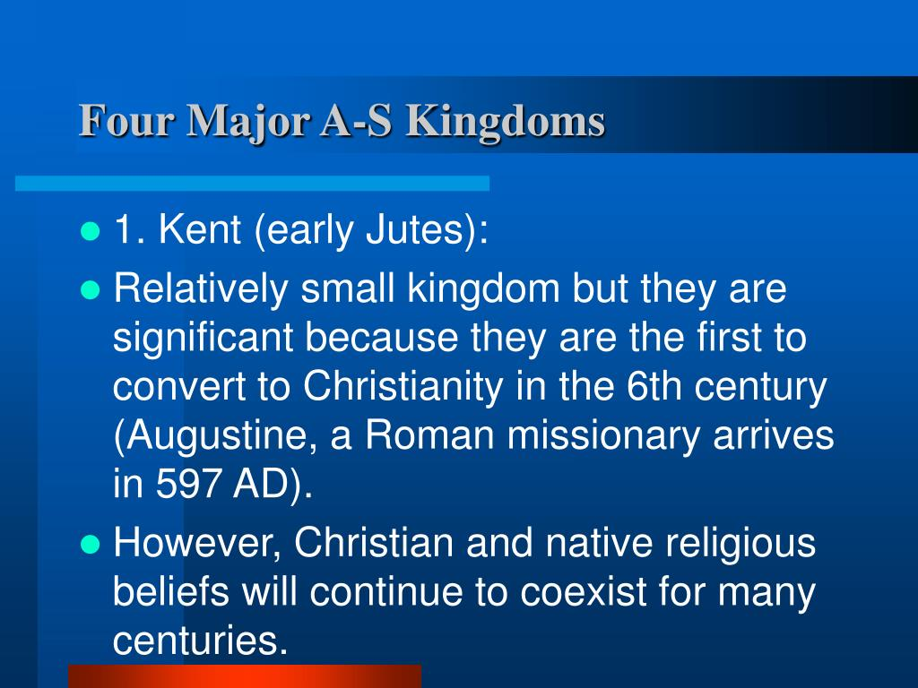 Four Major A-S Kingdoms