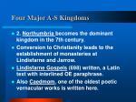 four major a s kingdoms13