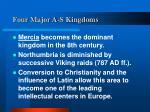 four major a s kingdoms14
