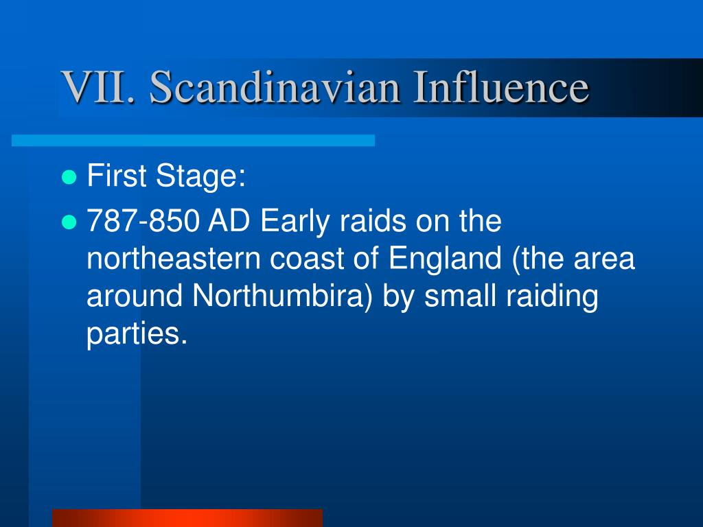 VII. Scandinavian Influence