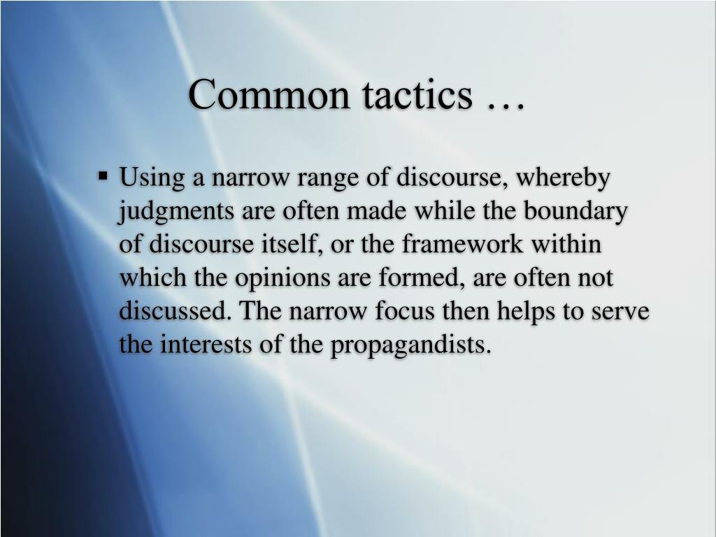 Common tactics …