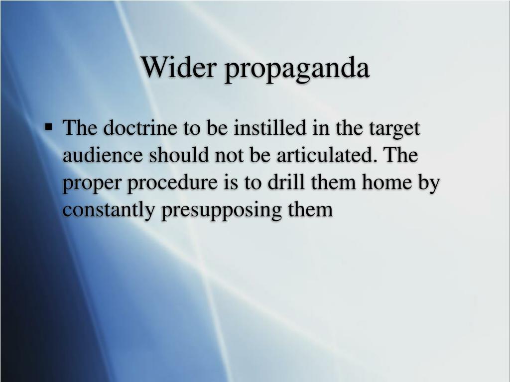 Wider propaganda
