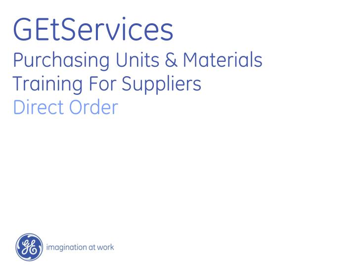 getservices purchasing units materials training for suppliers direct order n.