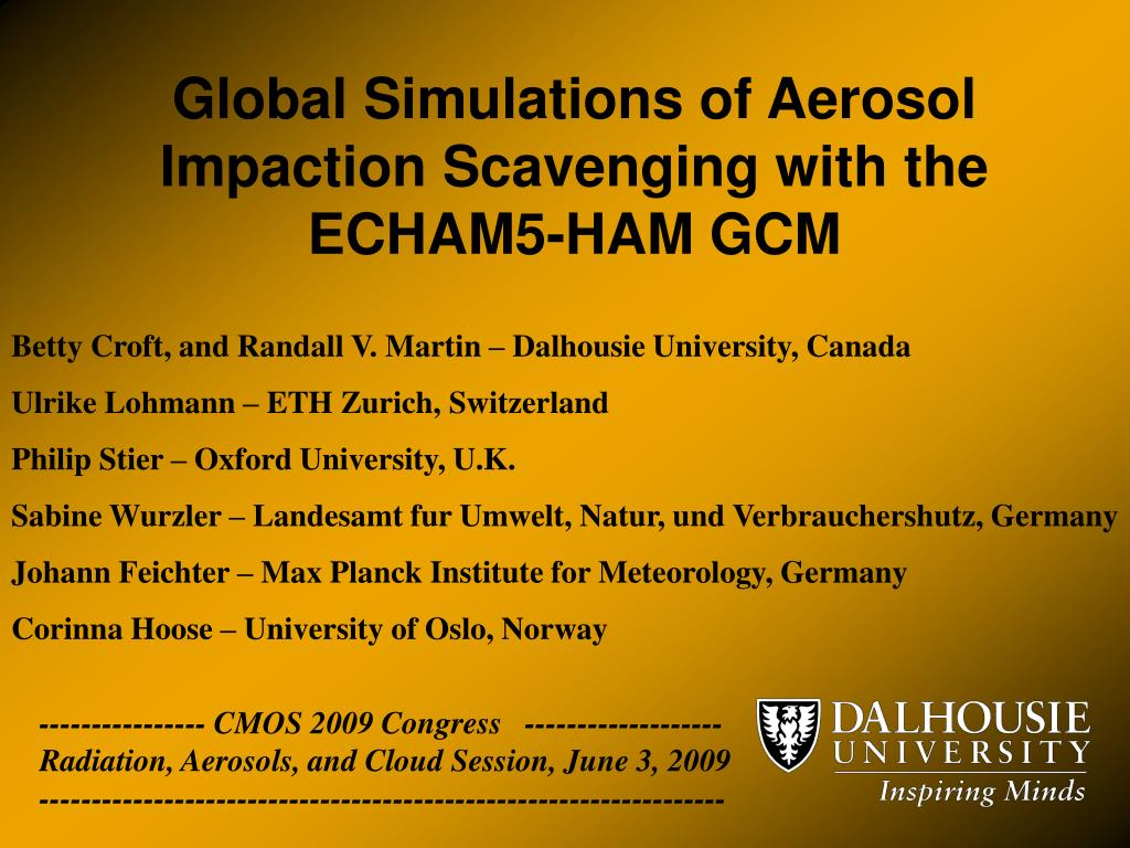 global simulations of aerosol impaction scavenging with the echam5 ham gcm l.