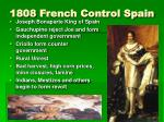 1808 french control spain