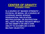 center of gravity in generic terms