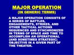 major operation in generic terms