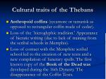 cultural traits of the thebans