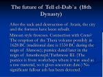 the future of tell el dab a 18th dynasty