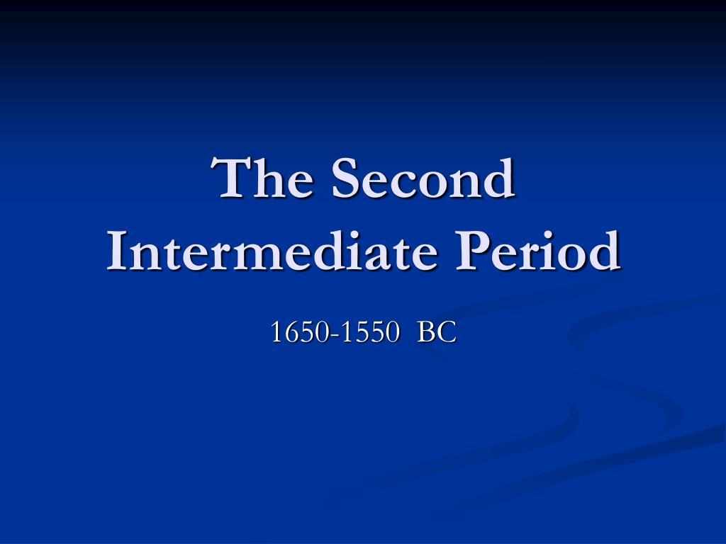 the second intermediate period l.