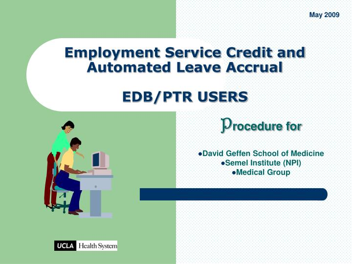 employment service credit and automated leave accrual edb ptr users n.
