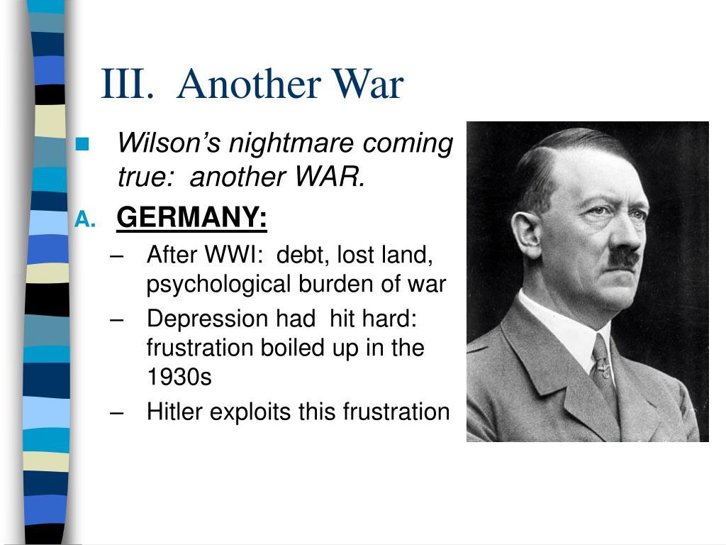 III.  Another War