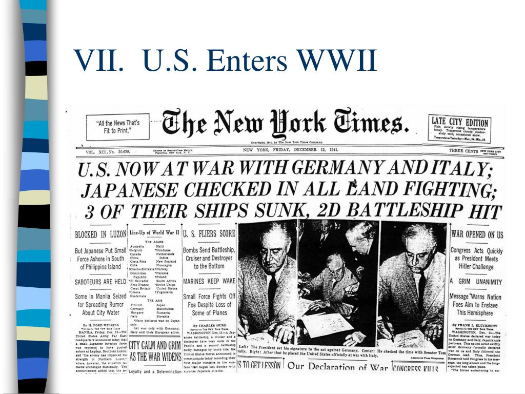 VII.  U.S. Enters WWII
