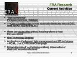 era research current activities