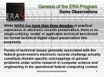 genesis of the era program some observations