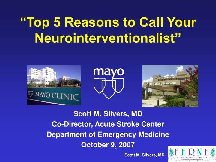 top 5 reasons to call your neurointerventionalist n.