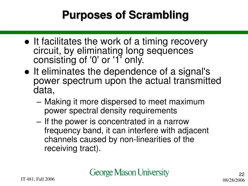 Purposes of Scrambling
