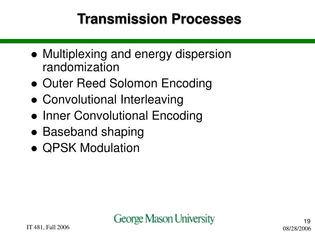 Transmission Processes