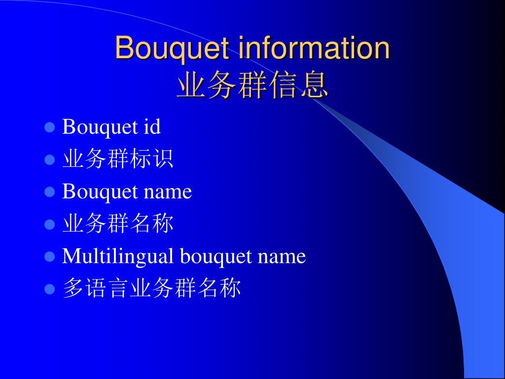 Bouquet information