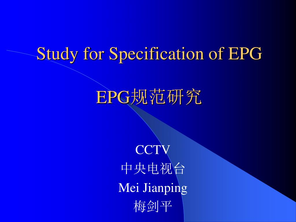 study for specification of epg epg l.