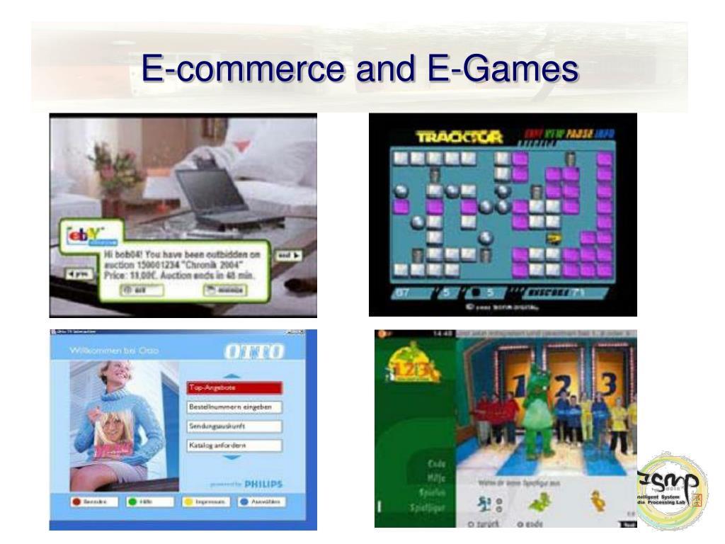 E-commerce and E-Games