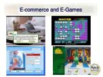 e commerce and e games
