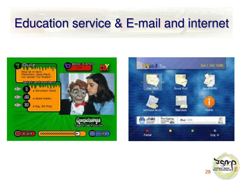 Education service & E-mail and internet