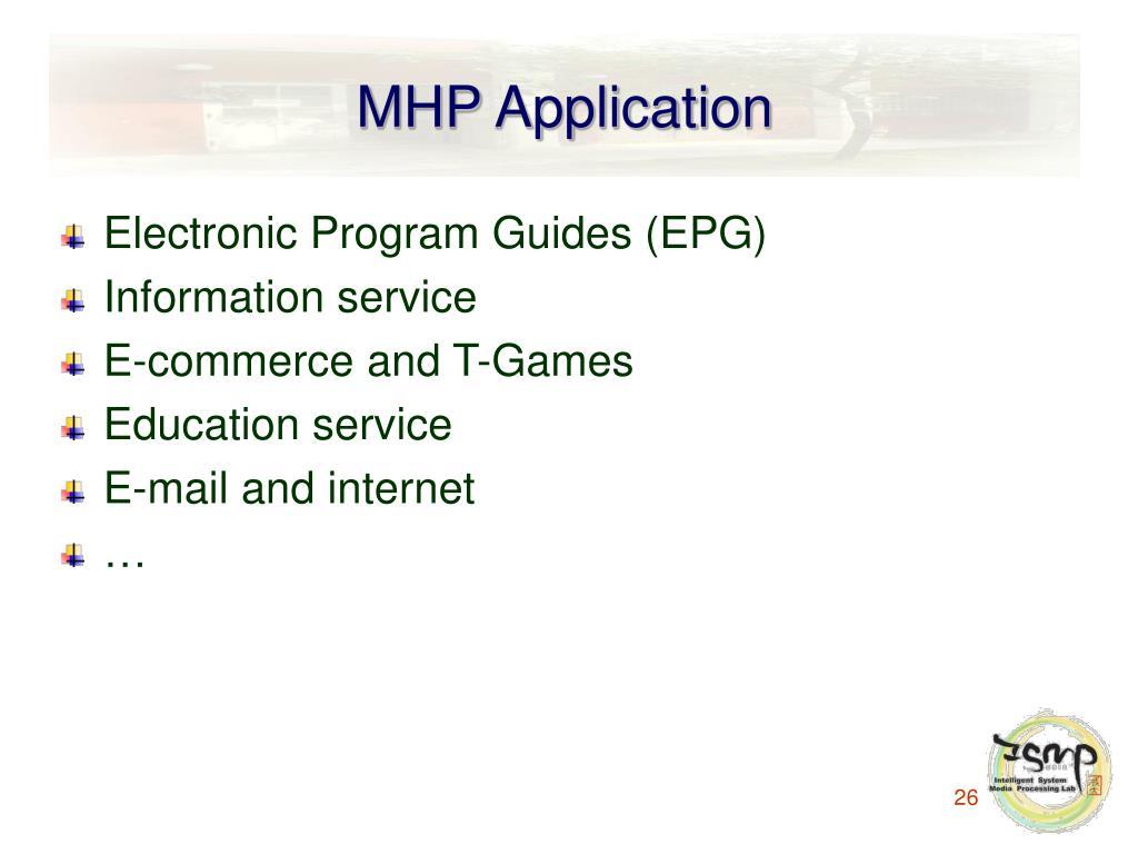 MHP Application
