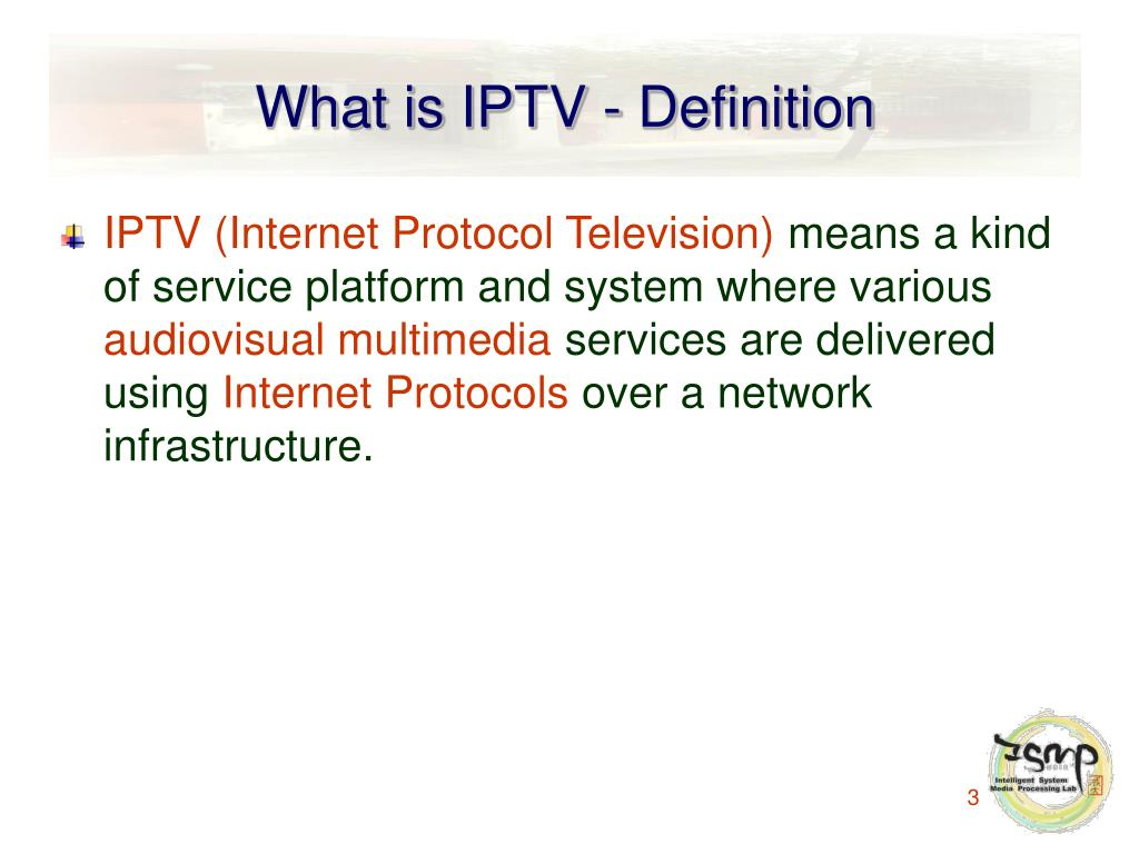 What is IPTV - Definition