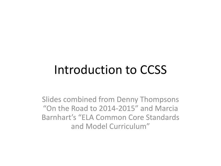 Introduction to ccss