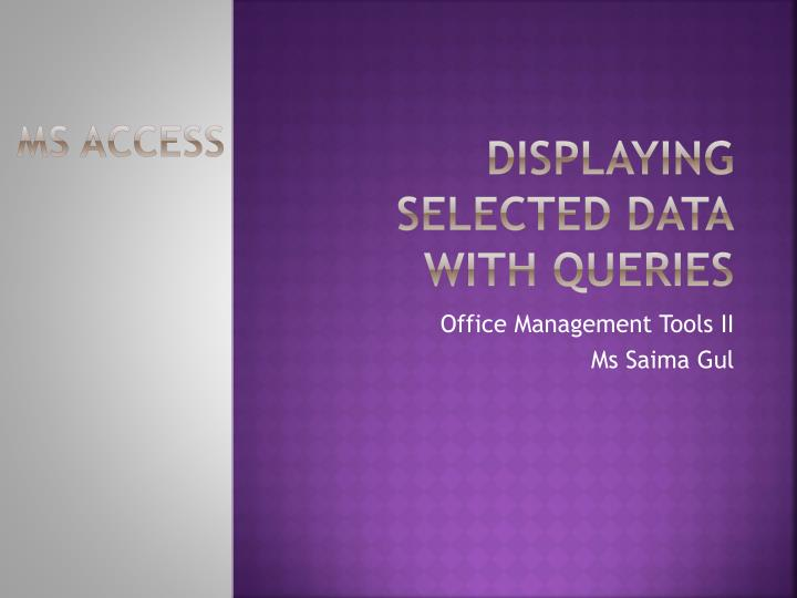 displaying selected data with queries n.