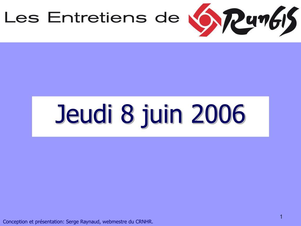 jeudi 8 juin 2006 l.