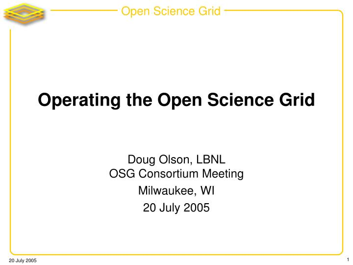 operating the open science grid n.