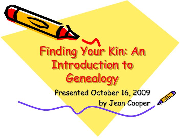 finding your kin an introduction to genealogy n.