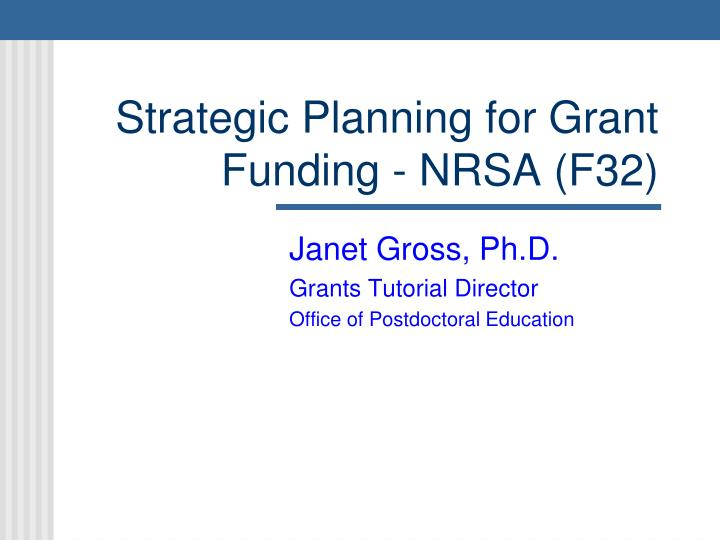 strategic planning for grant funding nrsa f32 n.