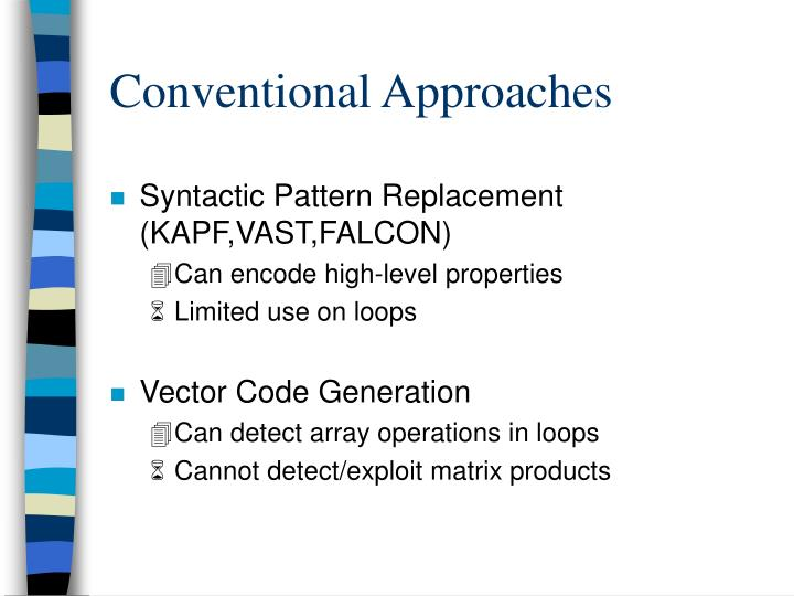 Conventional Approaches
