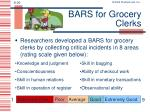 bars for grocery clerks