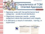 characteristics of tqm oriented appraisals