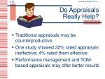 do appraisals really help